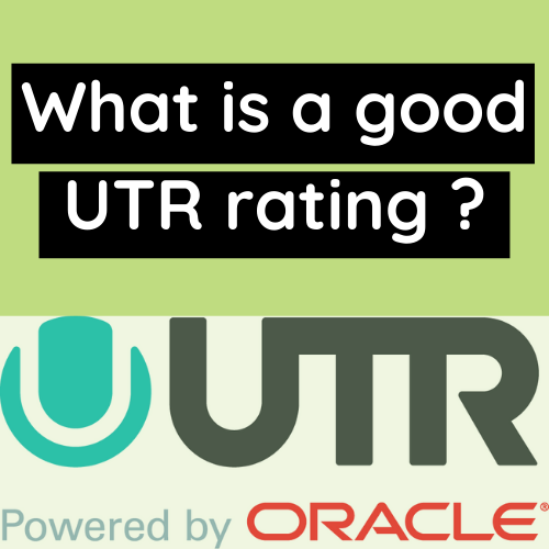 What is a good UTR Rating ?